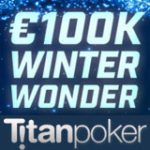 Titan Poker Winter Wonder Promotion