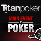 titan poker wsop 2012 world series of poker main event