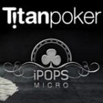 TitanPoker iPOPS Micro Turneringsschema 2015