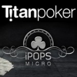 TitanPoker iPOPS Micro Turneringskalender