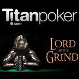 lord of the grind titan poker