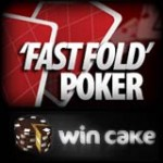 Win Cake Fast Fold Poker
