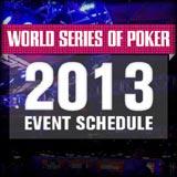 wsop 2013 schedule