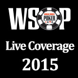 wsop live coverage 2015