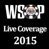 WSOP Live Coverage 2015
