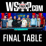 WSOP Main Event 2018 Final Six